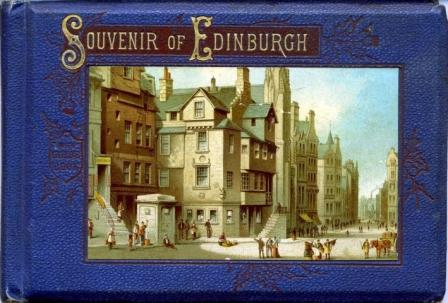 The cover of Thomas Nelson's book Souvenir of Edinburgh